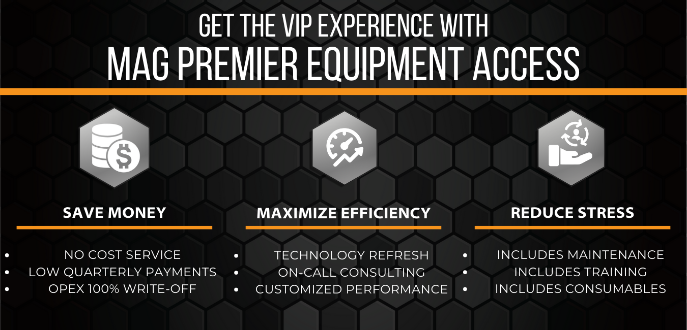 MAG Premier Equipment Access - Value Props